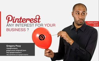 http://www.slideshare.net/gregfromparis/pinterest-for-business